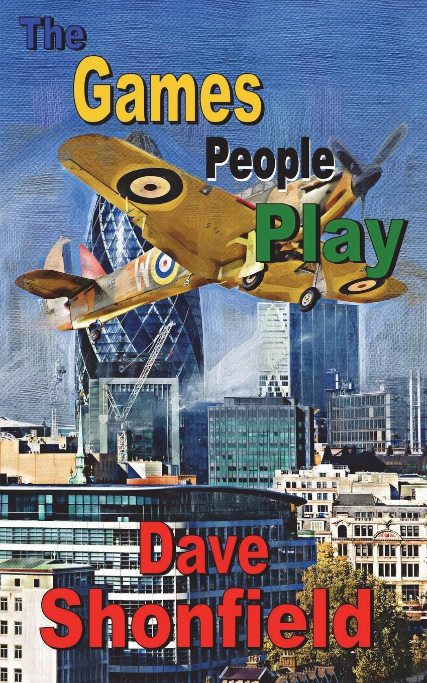 Dave Shonfield The Games People Play the end of men