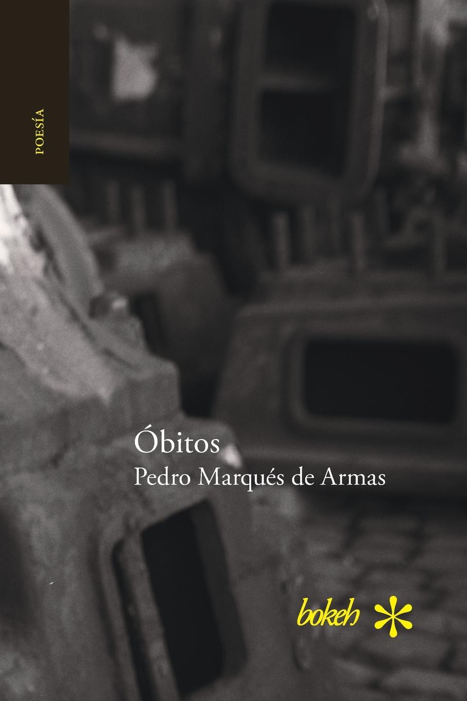 цена Pedro Marqués de Armas Obitos онлайн в 2017 году