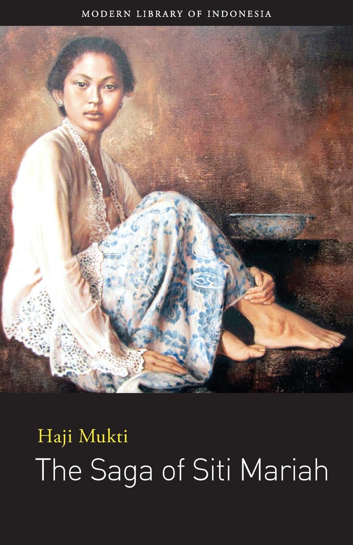 Haji Mukti, Catherine Manning Muir The Saga of Siti Mariah все цены