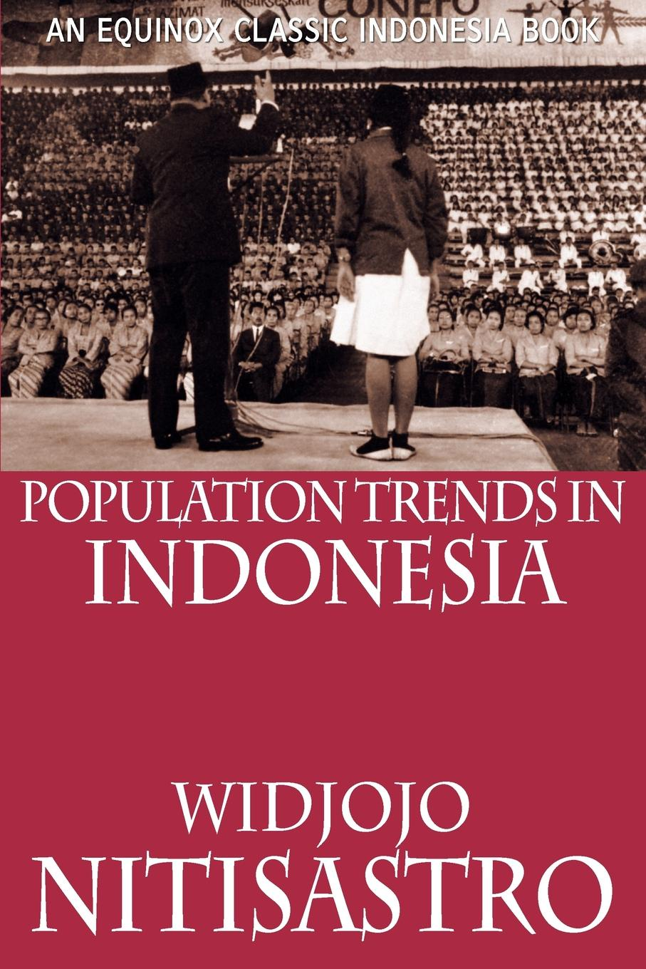 Widjojo Nitisastro Population Trends in Indonesia bolton s norms for hyderabad population