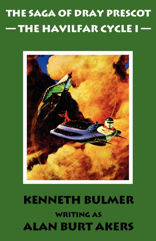 Alan Burt Akers The Havilfar Cycle I .The Saga of Dray Prescot Omnibus #2. john akers the infinet