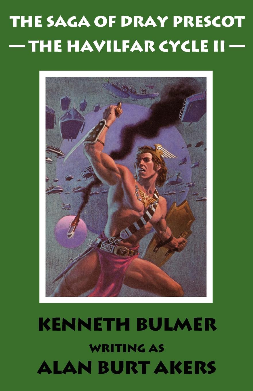 Alan Burt Akers The Havilfar Cycle II .The Saga of Dray Prescot Omnibus #3. john akers the infinet