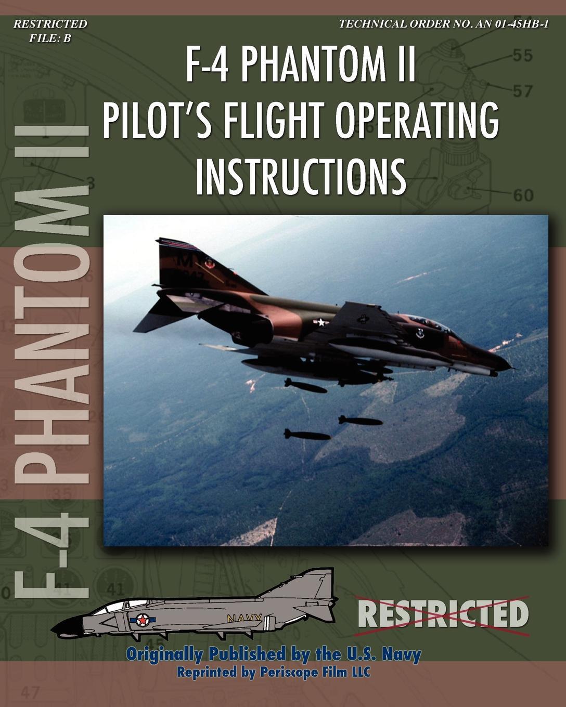 United States Navy, McDonnell Aircraft F-4 Phantom II Pilot's Flight Operating Manual