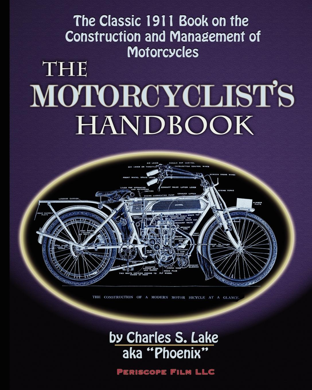 Charles S. Lake The Motorcyclist's Handbook