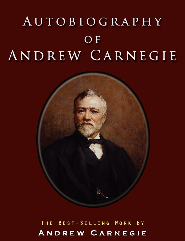 лучшая цена Andrew Carnegie Autobiography of Andrew Carnegie