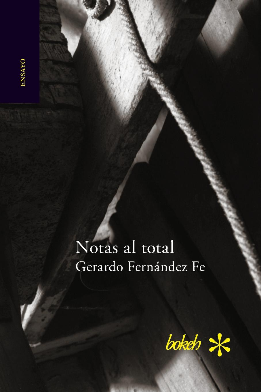 Gerardo Fernández Fe Notas al total платок для йоги kang su ya