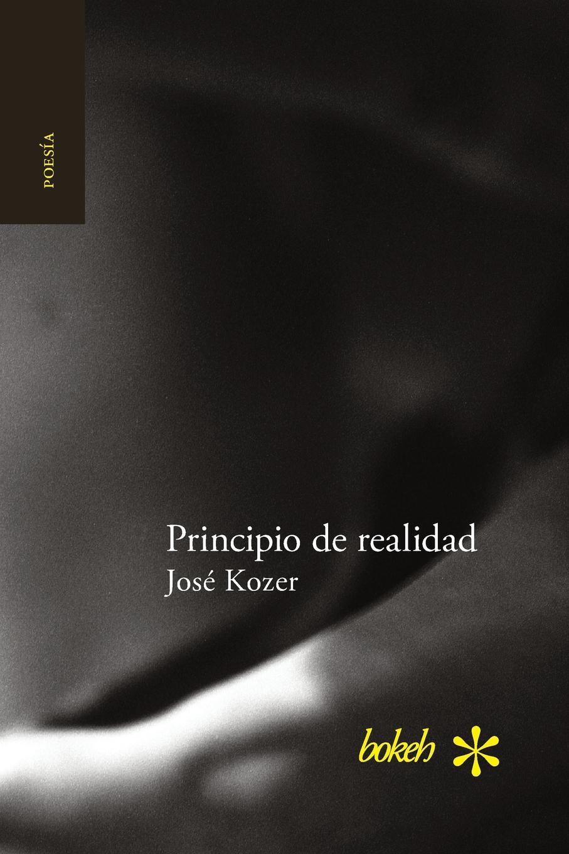 José Kozer Principio de realidad pablo urcelay una exhalacion de psicodelia