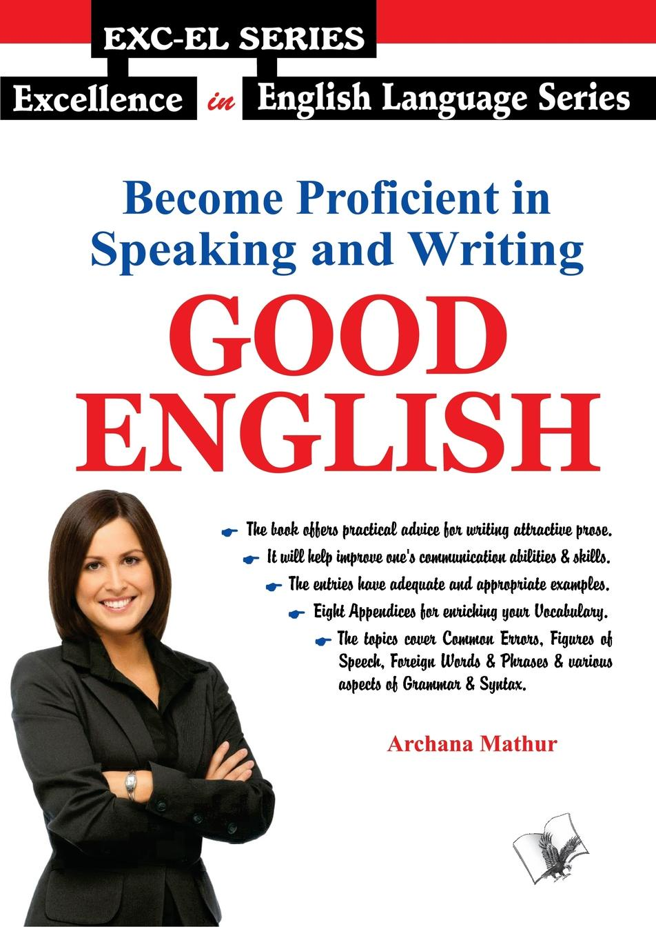 Archana Mathur Become Proficient In Speaking and Writing - Good English