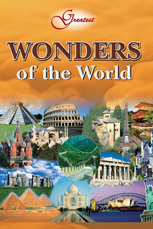 Vikas Khatri Greatest Wonders of the World vikas khatri greatest wonders of the world