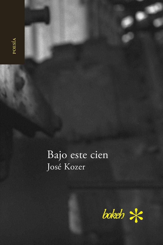 José Kozer Bajo este cien pablo urcelay una exhalacion de psicodelia