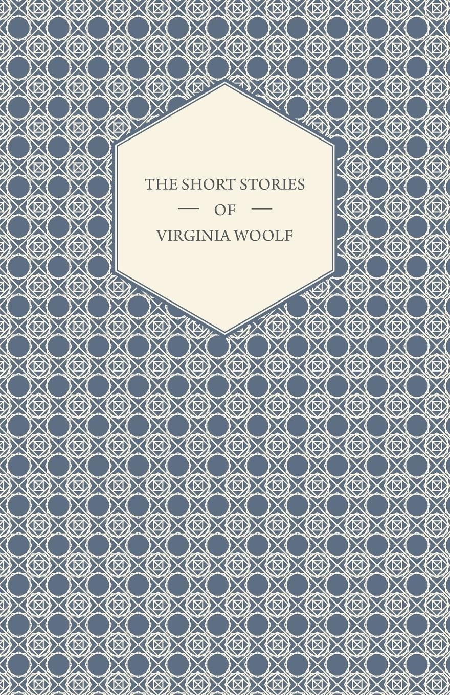 Virginia Woolf The Short Stories of Virginia Woolf woolf v the voyage out
