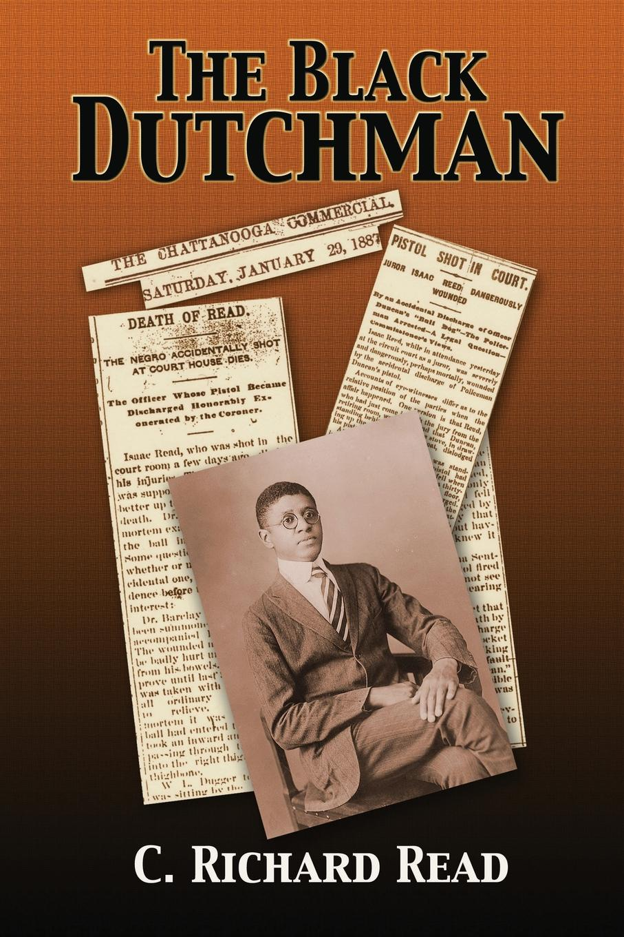 C. Richard Read The Black Dutchman. Book One richard overy the times history of the world