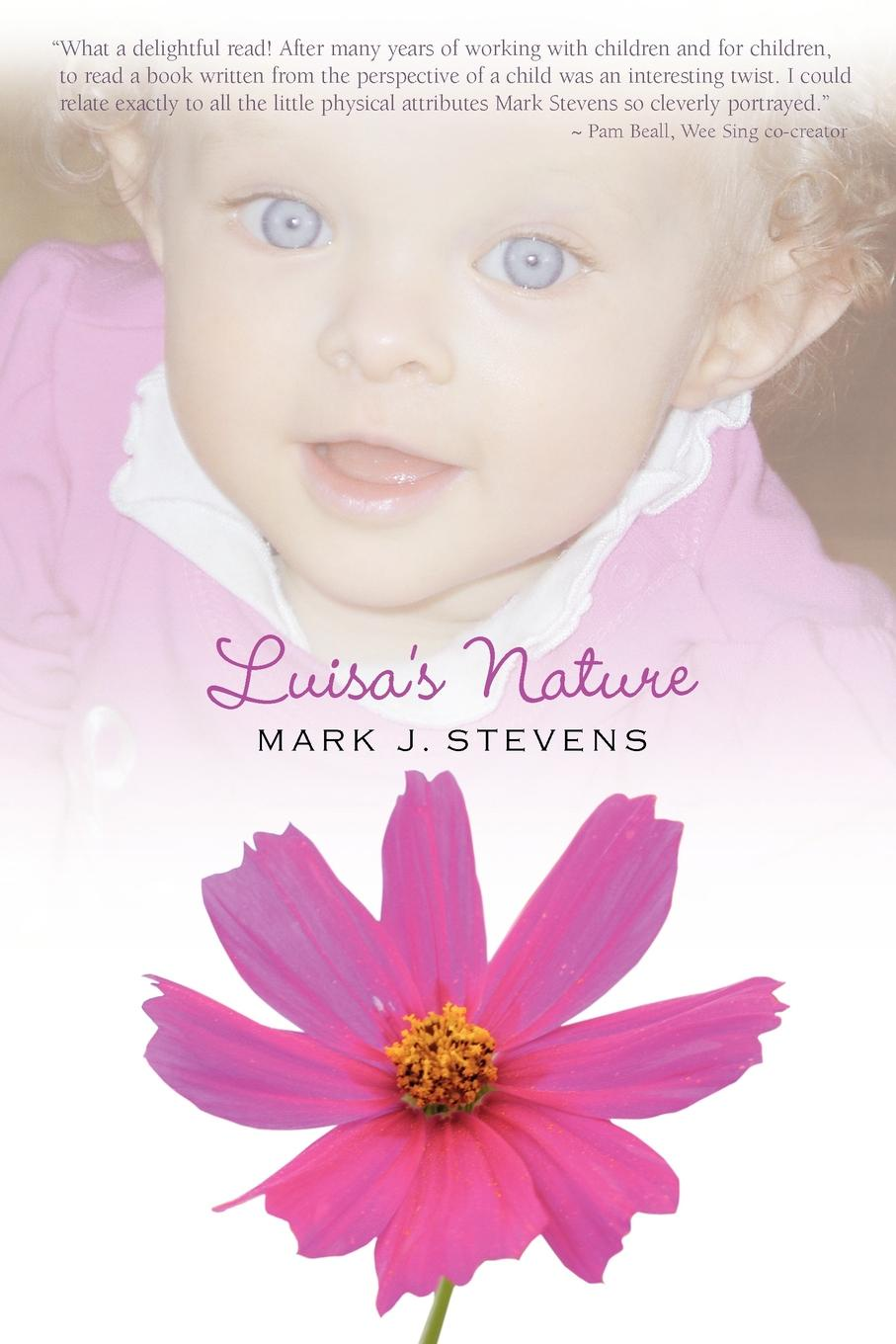 Mark J. Stevens Luisa's Nature the life of a young bird an explanation of a bird s first year
