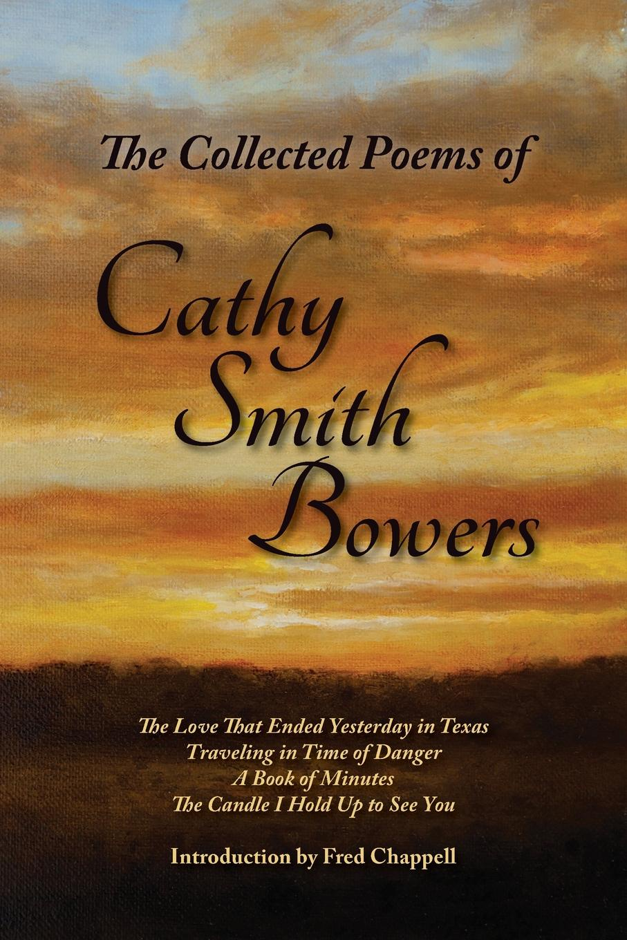 Cathy Smith Bowers The Collected Poems of Cathy Smith Bowers встраиваемая колонка bowers