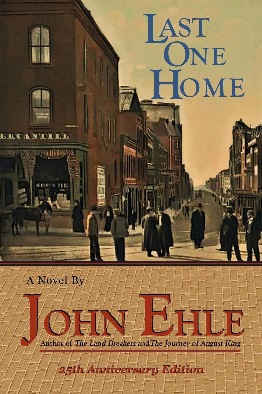 John Ehle Last One Home the moor s last sigh