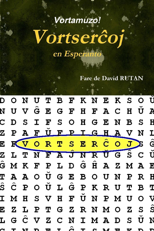 David RUTAN Vortamuzo! - Vortserchoj en Esperanto