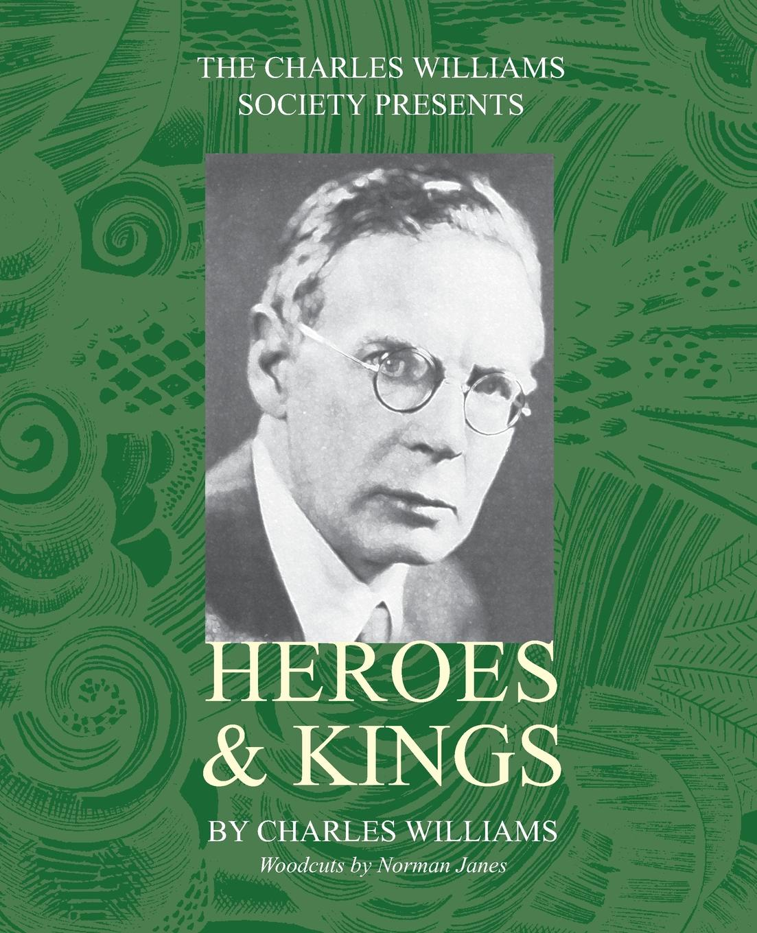 Charles Williams Heroes and Kings raymond williams keywords a vocabulary of culture and society