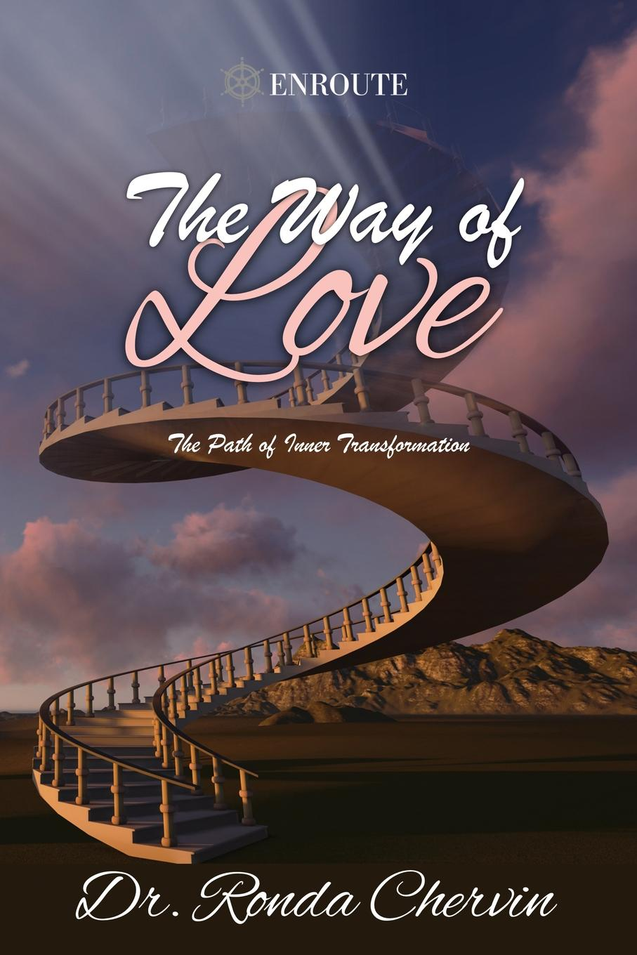 Ronda Chervin The Way of Love. The Path of Inner Transformation jane perrine myers the path to love