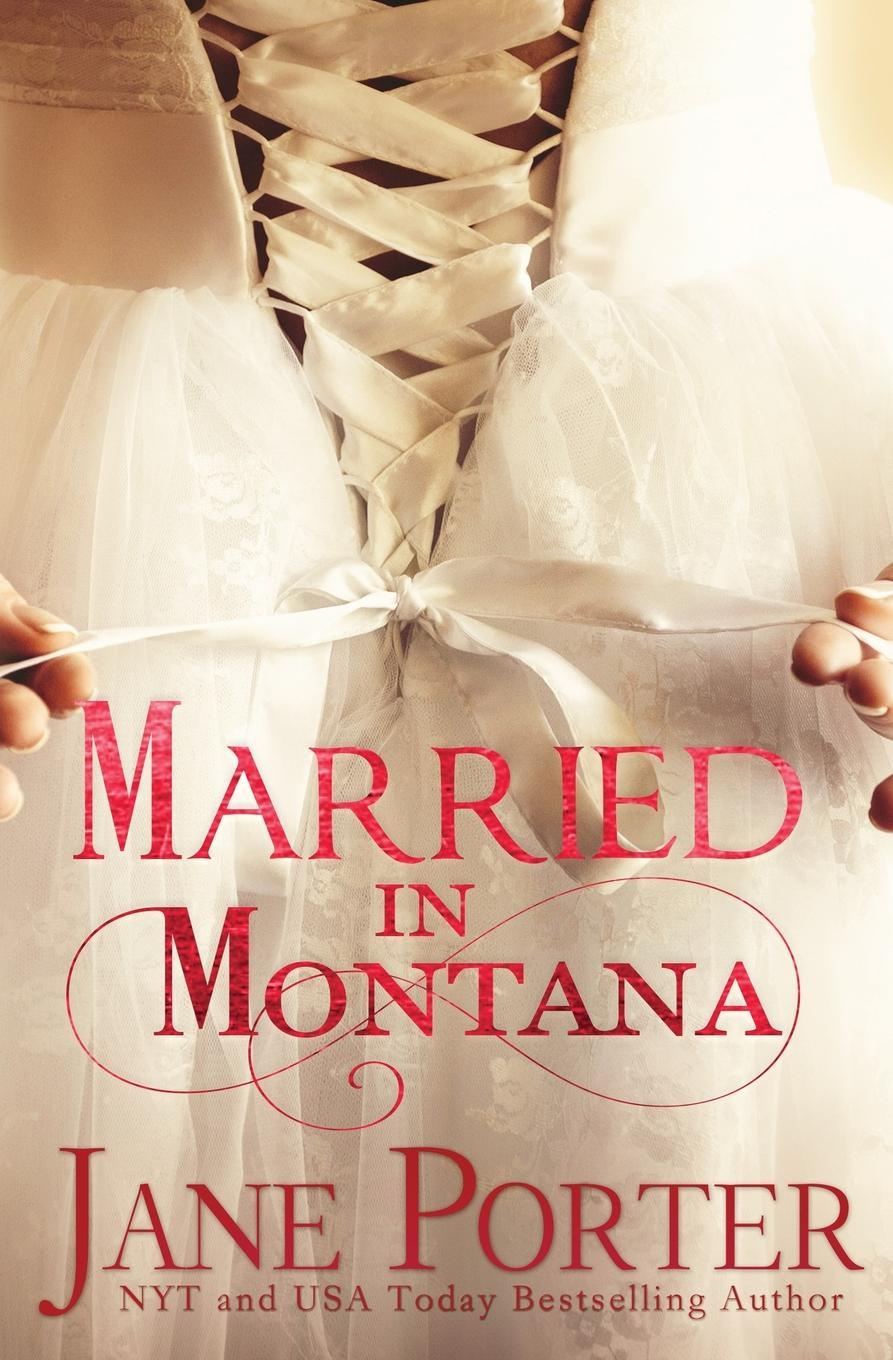 Jane Porter Married in Montana deb kastner his texas bride