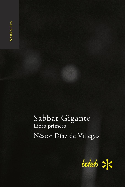 Néstor Díaz de Villegas Sabbat Gigante. Libro primero. Hojas de Rabano díaz caneja guillermo escuela de humorismo