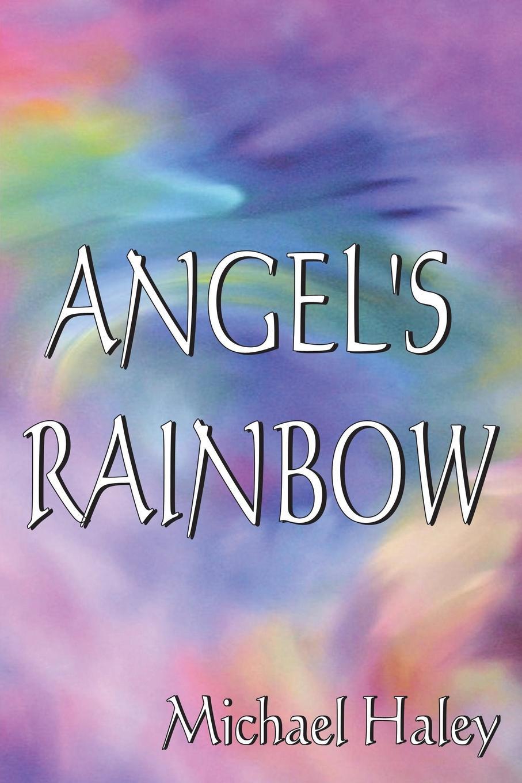 Michael Haley Angels Rainbow