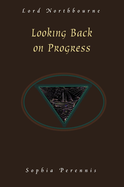 Christopher James Northbourne Looking Back on Progress