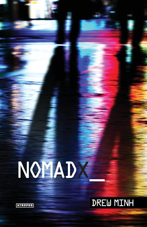 Drew Minh Nomad X firuz mustafa a sea nomad prose проза