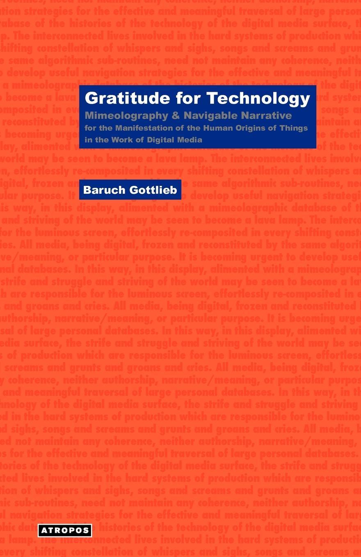 Фото - Baruch Gottlieb Gratitude for Technology baruch gottlieb gratitude for technology