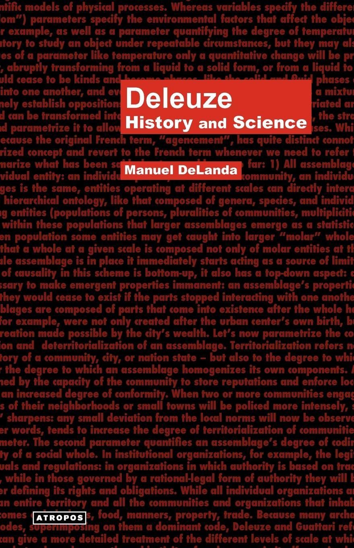 Manuel Delanda Deleuze. History and Science