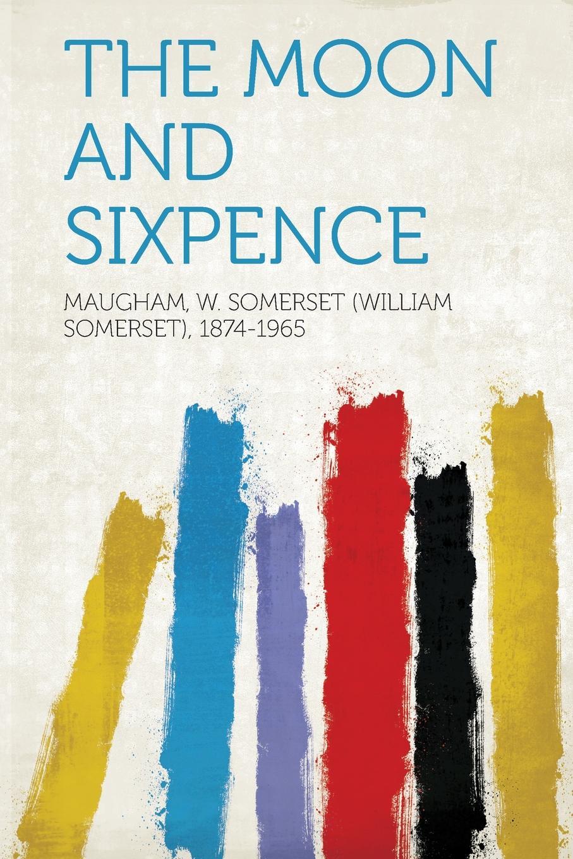 лучшая цена Maugham W. Somerset (William 1874-1965 The Moon and Sixpence