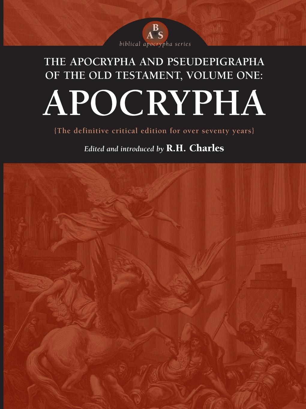 The Apocrypha and Pseudephigrapha of the Old Testament, Volume One. Apocrypha sir lancelot charles lee brenton the septuagint version of the old testament volume 1