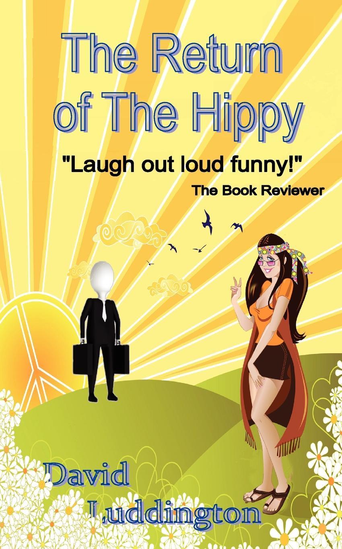 Фото - David Luddington The Return of the Hippy баум л чудеса страны оз the magic of oz mp3