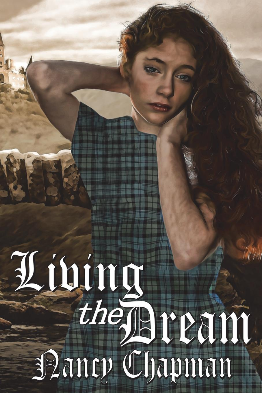 Nancy Chapman Living the Dream цена и фото