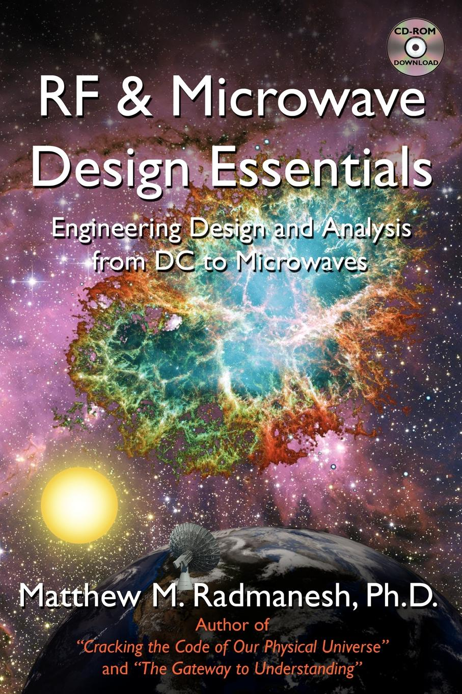 Matthew M. Radmanesh RF & Microwave Design Essentials. Engineering Design and Analysis from DC to Microwaves david m pozar microwave and rf wireless systems