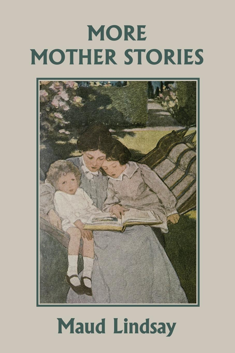 Maud Lindsay More Mother Stories (Yesterday's Classics) hooked rugs today strong women flowers animals children christmas miniatures and more 2006