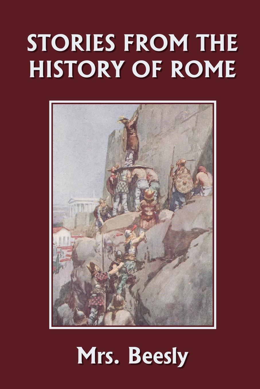 цены Mrs. Beesly Stories from the History of Rome (Yesterday's Classics)