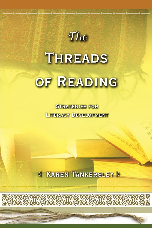 Karen Tankersley Threads of Reading. Strategies for Literacy Development can esl teachers teach reading metacognitive strategies