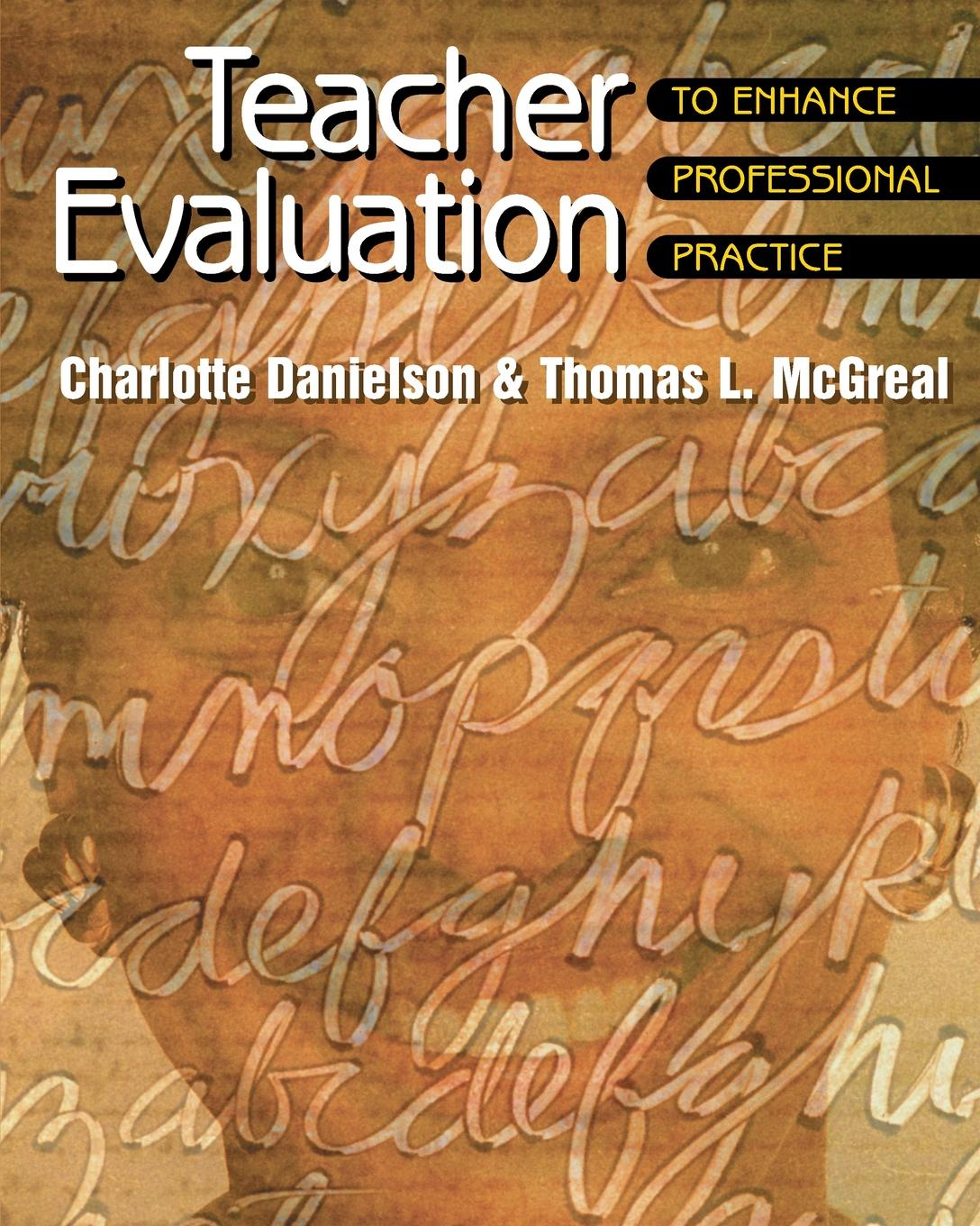 Фото - Charlotte Danielson, Thomas L McGreal Teacher Evaluation to Enhance Professional Practice the influence of head teacher evaluation on their professional growth