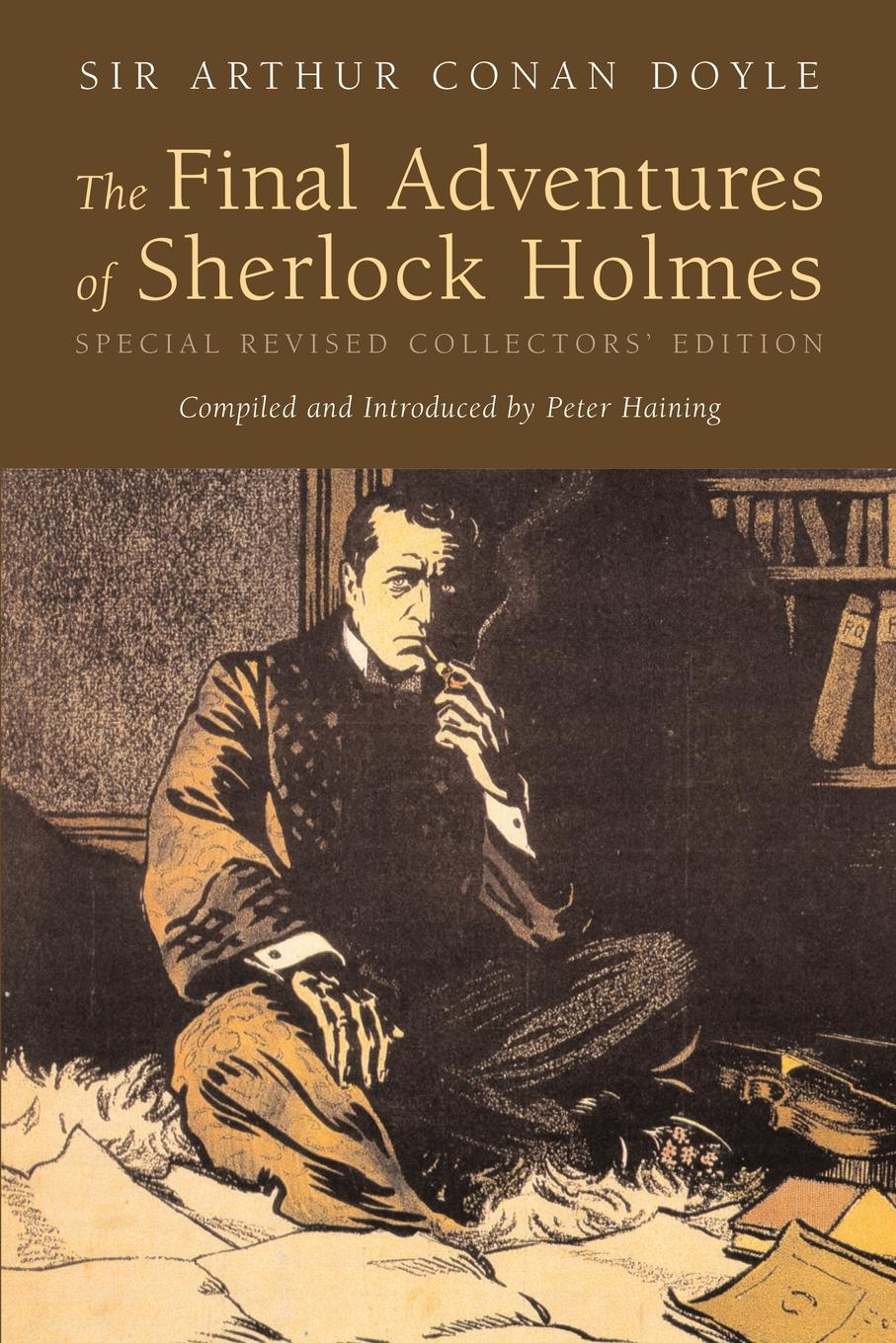 The Final Adventures of Sherlock Holmes elex collector s edition