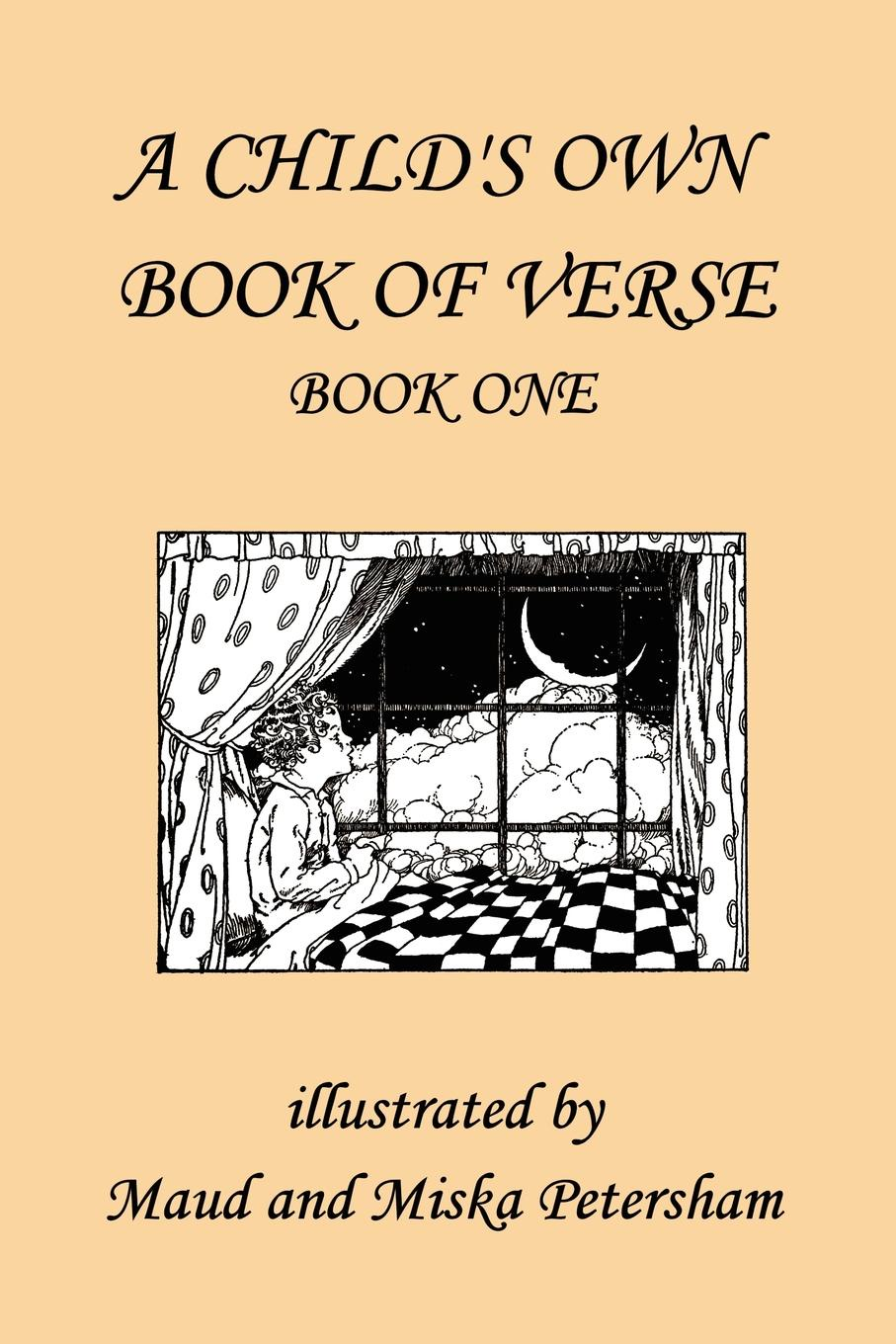 A Child's Own Book of Verse, Book One