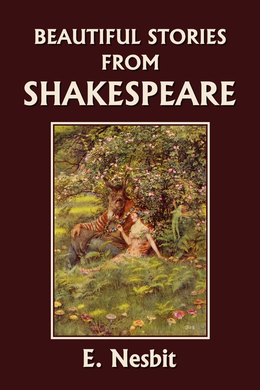 E. Nesbit Beautiful Stories from Shakespeare the arden shakespeare complete works