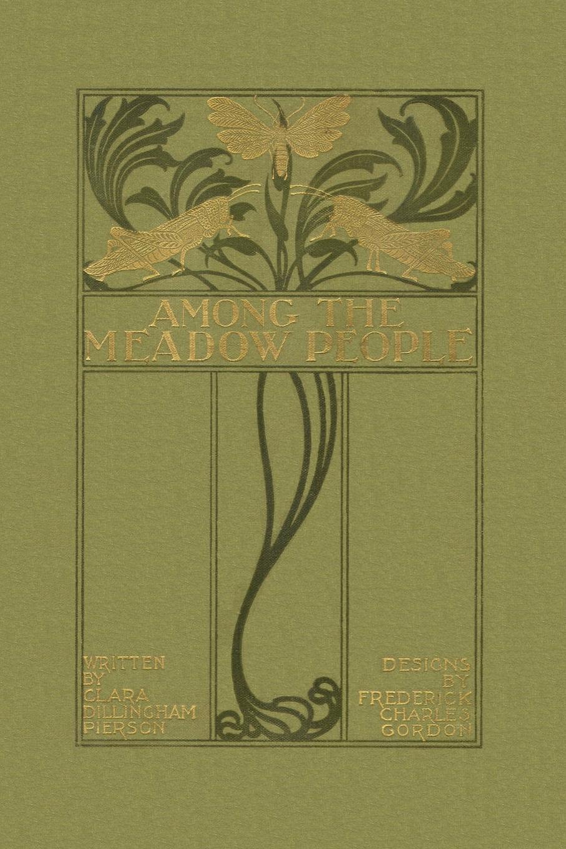 Clara Dillingham Pierson Among the Meadow People недорго, оригинальная цена