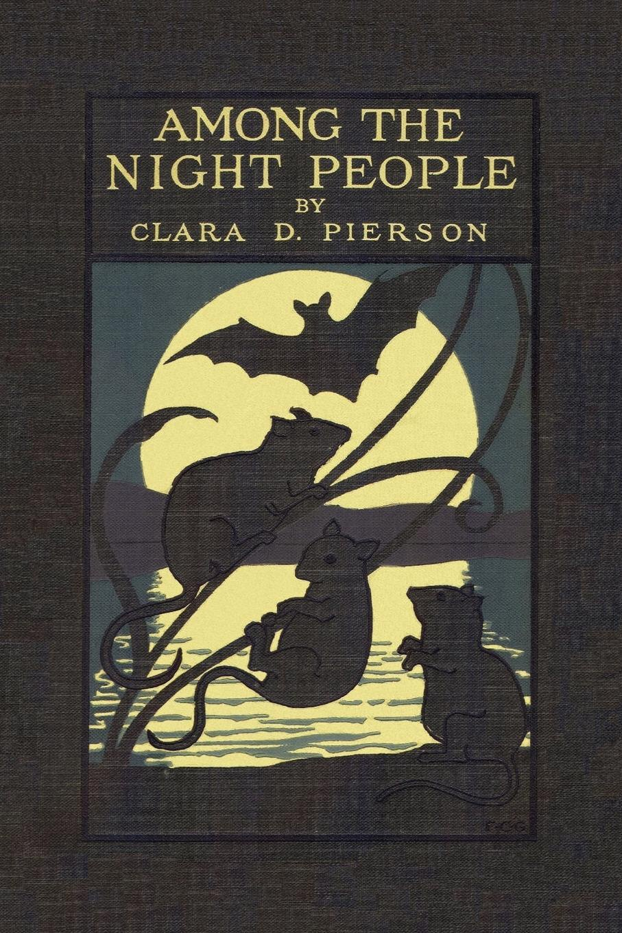 Clara Dillingham Pierson Among the Night People the animals among us the new science of anthrozoology