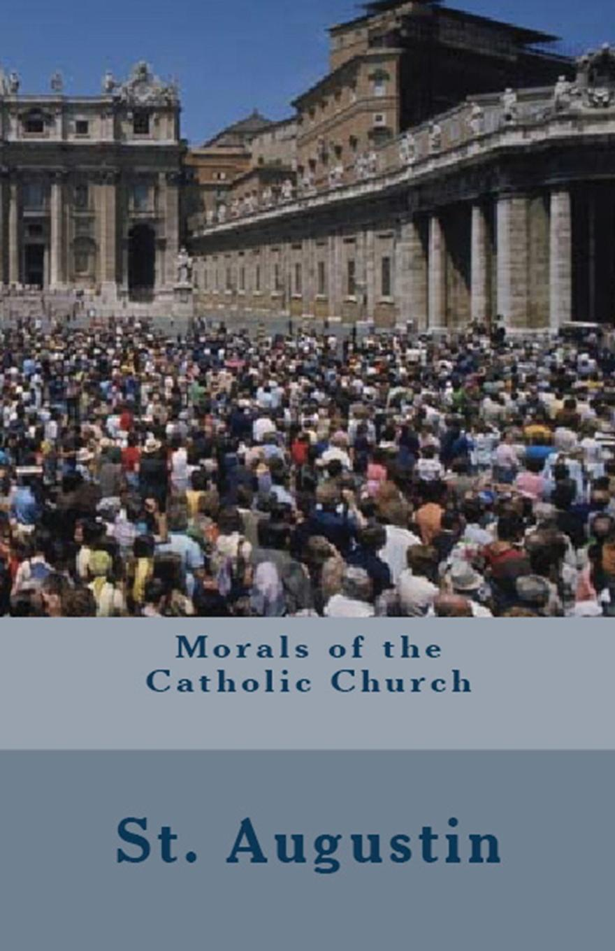 St. Augustine, Richard Stothert Morals of the Catholic Church women can be priests in the catholic church a hermeneutical study