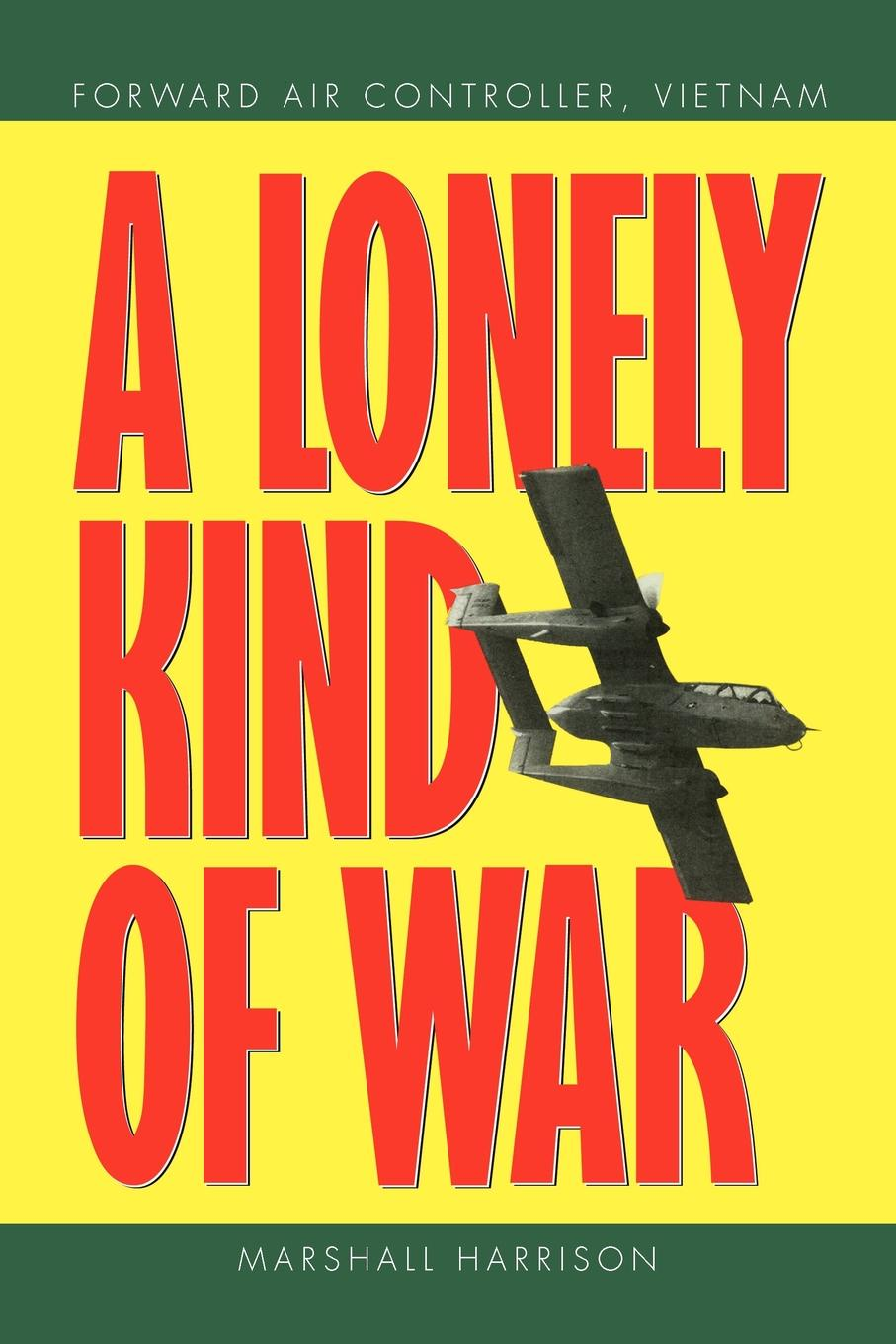 Marshall Harrison A Lonely Kind of War