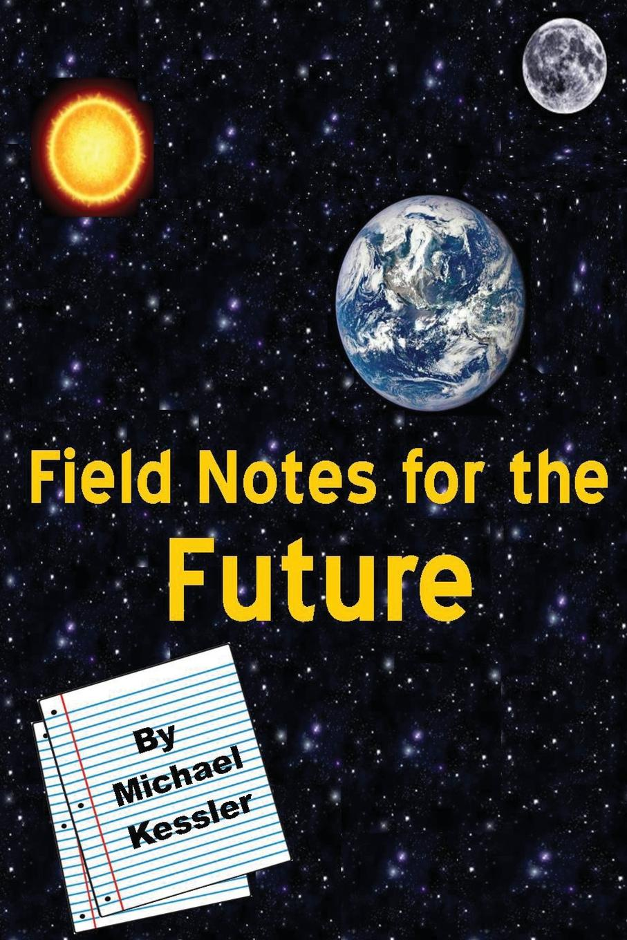Michael Kessler Field Notes for the Future hegel the end of history and the future