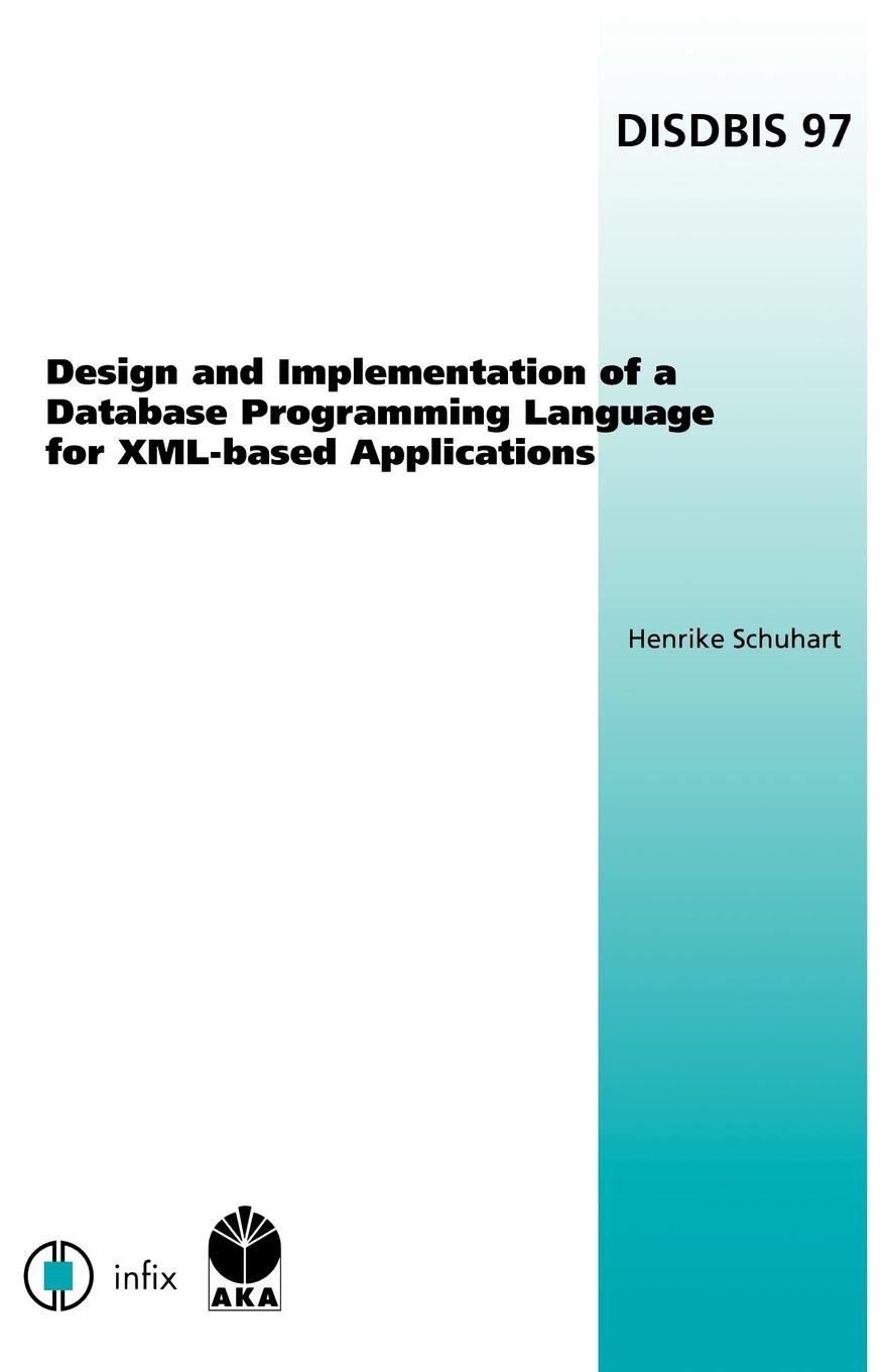 H. Schuhart Design and Implementation of a Database Programming Language for XML-Based Applications sitemap 165 xml