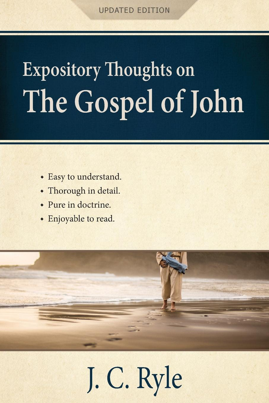 J. C. Ryle Expository Thoughts on the Gospel of John .Annotated, Updated.. A Commentary john maclaurin prejudices against the gospel considered and answered by j m laurin and j inglis the latter extr from his vindication of christian faith ed with notes by j buchanan
