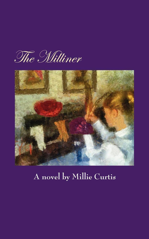 Millie Curtis The Milliner
