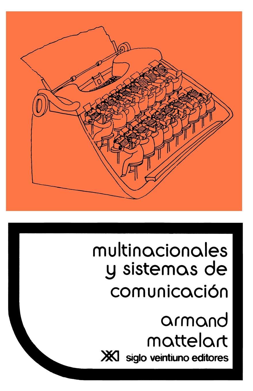 """Multinacionales y Sistemas de Comunicacion. Los Aparatos Ideologicos del Imperialismo Книга""""Multinacionales Sistemas Comunicacion...."""